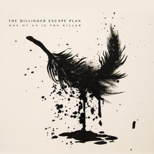 dillinger-escape-plan-one-of-us-is-the-killer-album-review