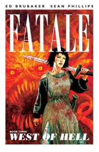 Fatale Book Three Cover