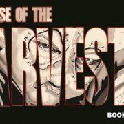 Rise of the Harvester Graphic Novel Review | Ravenous Monster