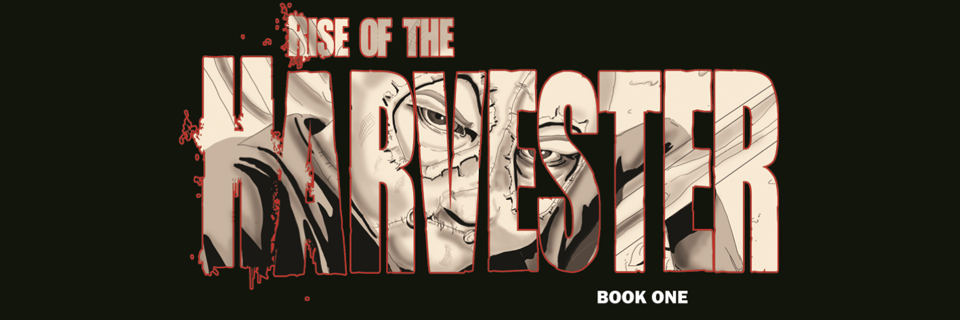 Rise of the Harvester Graphic Novel Review | Ravenous Monster